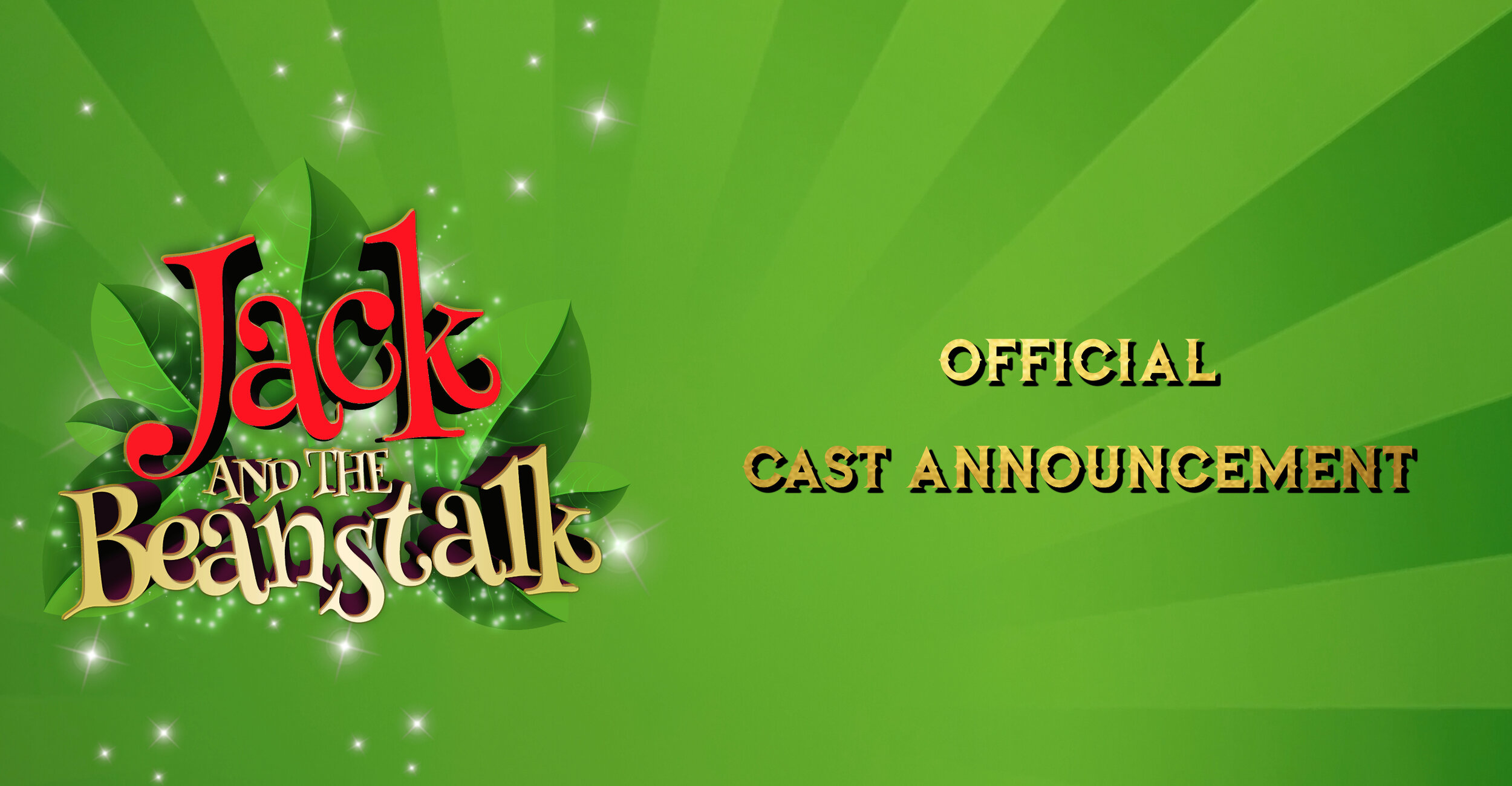 OFFICIAL CAST ANNOUNCEMENT – JACK AND THE BEANSTALK